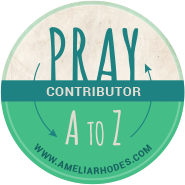 Pray A to Z with me at AmeliaRhodes.com