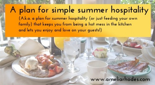 A Plan for Simple Summer Hospitality