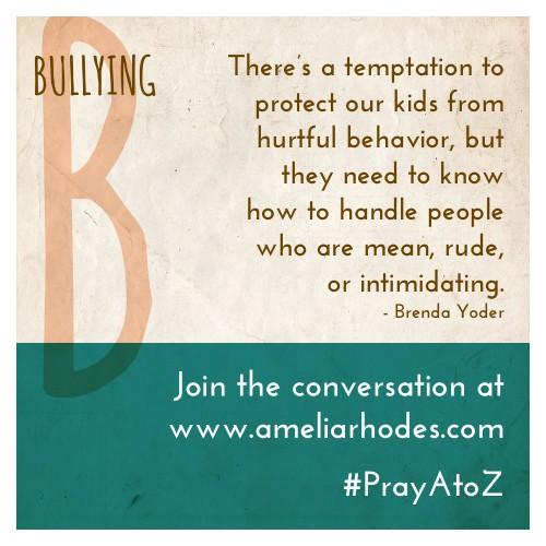 Pray A to Z: Bullying