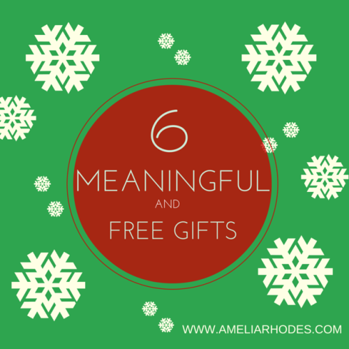 6 Meaningful & Free Gifts Anyone Can Give