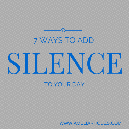 7 Ways to Add Silence to Your Day