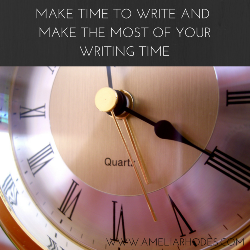 HOW TO MAKE TIME TO WRITE A