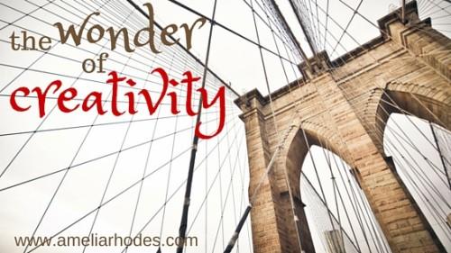 The Wonder of Creativity