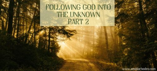 Following God into the Unknown Part 2