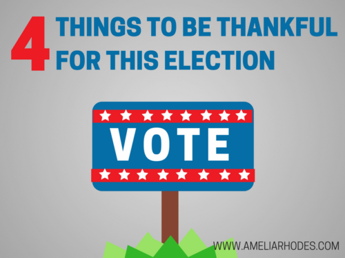 4 Things We Can Be Thankful for During the Election