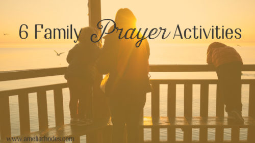 6 Family Prayer Activities {Free PDF Guide}