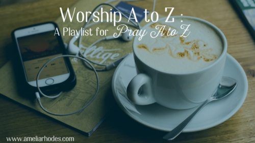 Worship A to Z: A Playlist