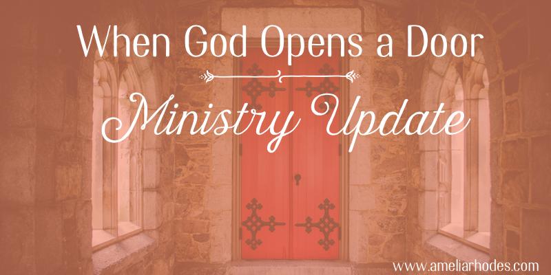 & When God Opens a Door Ministry Update